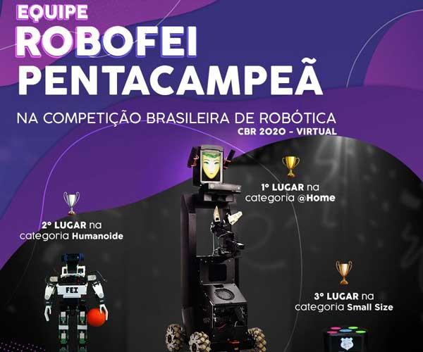 Equipe ROBOFEI conquista pentacampeonato na Competição Brasileira de Robótica