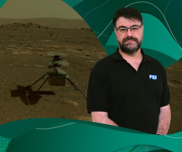 Professor da FEI fala sobre a engenharia por trás do 1º voo autônomo do helicóptero da NASA em Marte